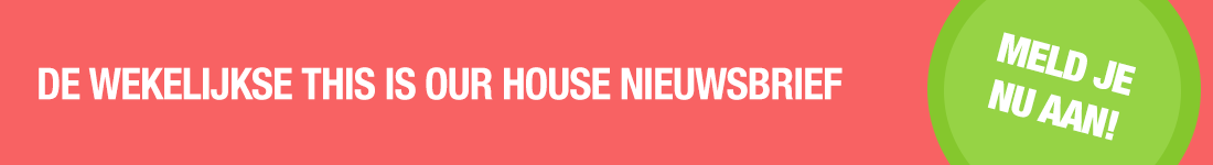 Nieuwsbrief This is Our House