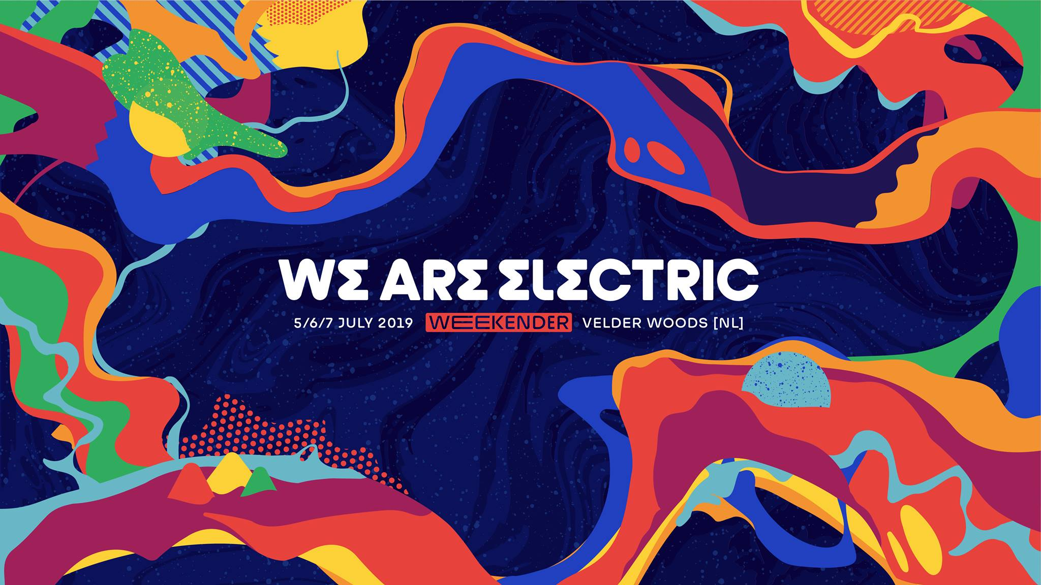 WE ARE ELECTRIC WEEKENDER 2019