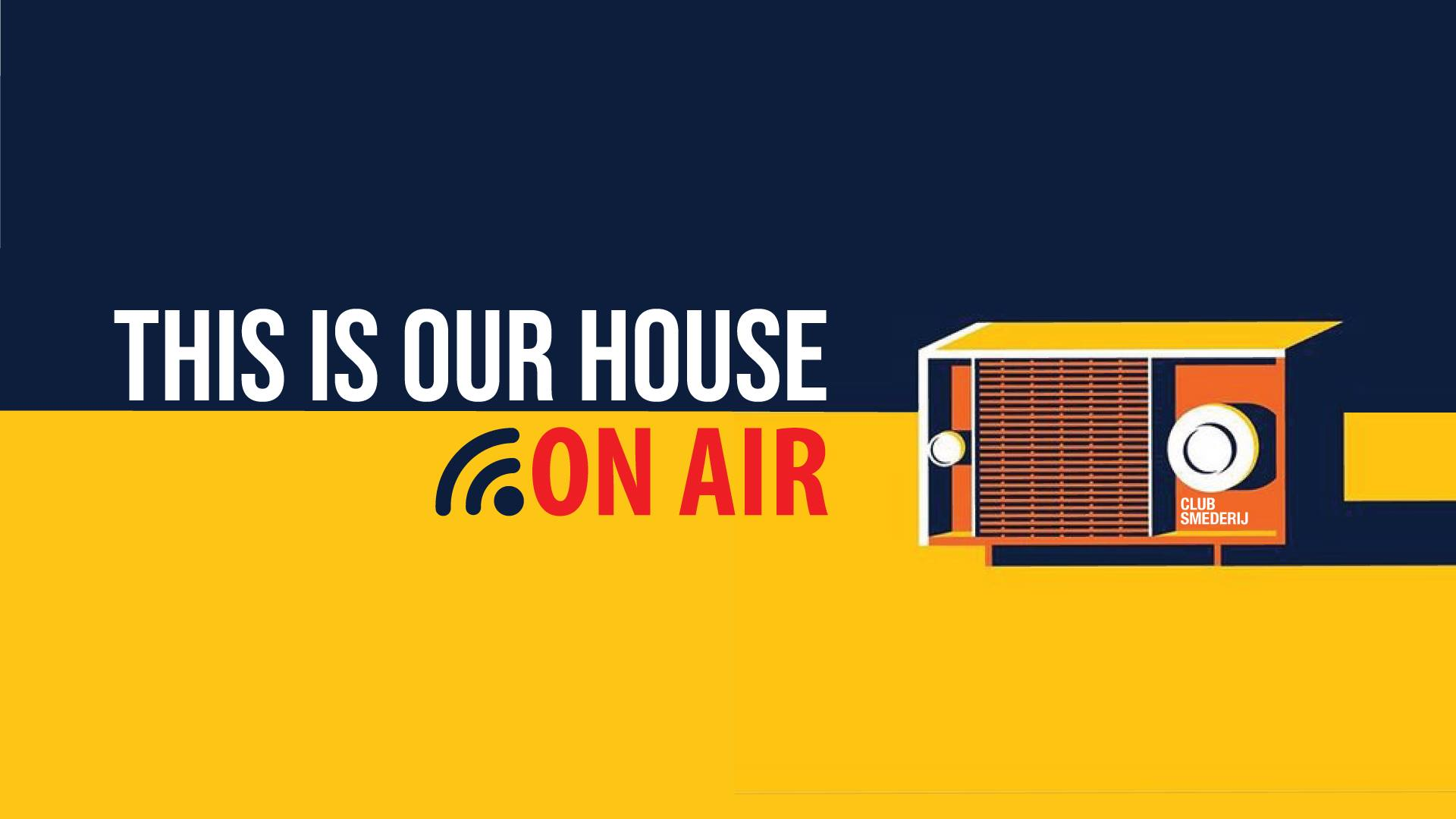 This Is Our House On Air