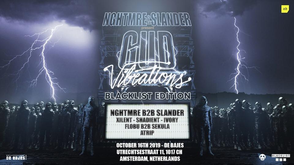 Blacklist Gud Vibrations ADE 2019